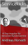 Servicekicks: 10 Top Impulse für besseren Kundenservice