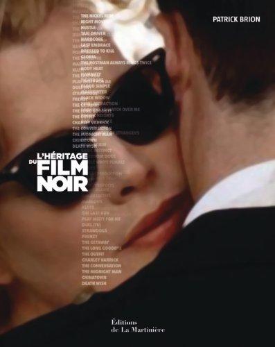 L'héritage du film noir par Patrick Brion