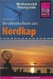 Reise Know-How Wohnmobil-Tourguide Nordkap - Die schönsten Routen durch Norwegen, Schweden und Finnland - - Frank-Peter Herbst