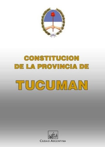 Constitucion de La Provincia de Tucuman