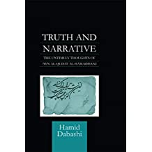 Truth and Narrative: The Untimely Thoughts of 'Ayn al-Qudat (English Edition)