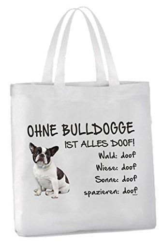 AdriLeo Einkaufstasche Ohne Bulldogge ist Alles doof! (französische mit schwarz/weißem Fell)