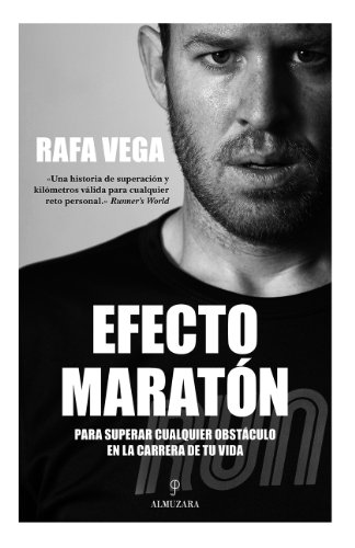 Efecto maratón (Biblioteca de desarrollo personal) por Rafa Vega