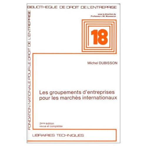 Les groupements d'entreprises pour les marchés internationaux (ancienne édition)