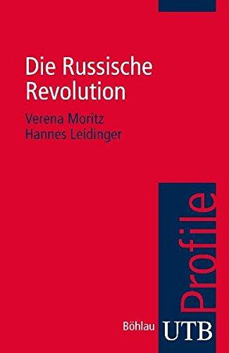 Preisvergleich Produktbild Die Russische Revolution (utb Profile,  Band 3490)