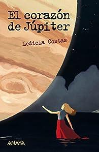 El corazón de Júpiter par Ledicia Costas