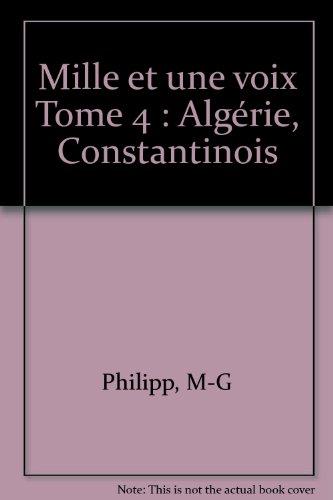 Mille et une voix. Algérie, Constantinois, CE2 - CM