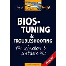 Bios-Tuning & Troubleshooting