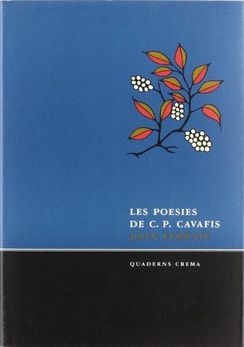 Les Poesies De C. P. Cavafis (Poesia dels Quaderns Crema) por Constantin Cavafis