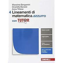 Lineamenti di matematica.azzurro. Per le Scuole superiori. Con e-book. Con Libro: Tutor: 4