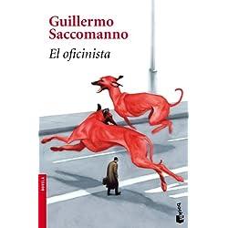 El oficinista (Novela y Relatos) Premio Biblioteca Breve 2010