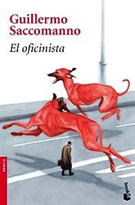 El oficinista par Guillermo Saccomanno