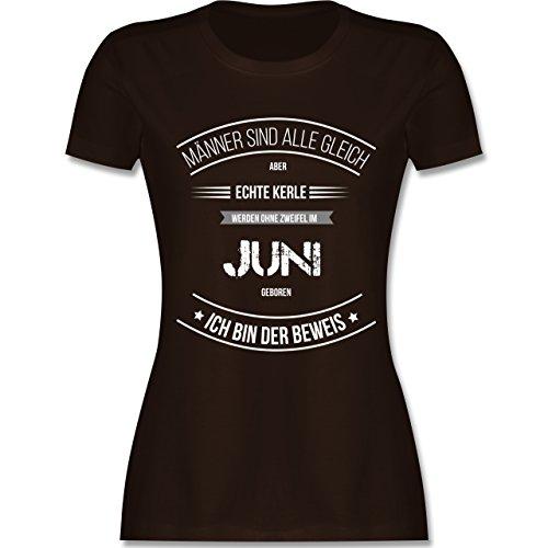 Shirtracer Geburtstag - Echte Kerle Werden IM Juni Geboren - Damen T-Shirt  Rundhals Braun