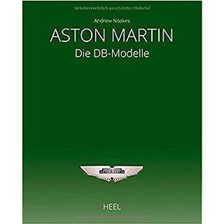 Aston Martin: 70 Jahre DB