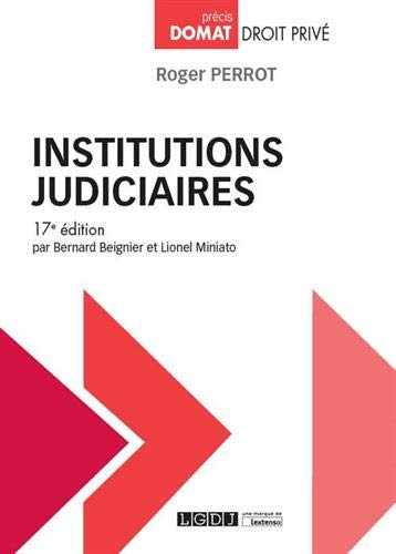 Institutions judiciaires par Roger Perrot