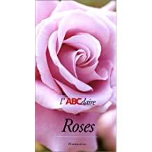 L'ABCdaire des Roses
