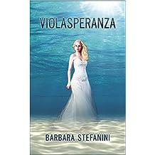 ViolaSperanza: La Magia Pantelica vol. 2