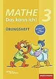 Mathe - Das kann ich!: Übungsheft Klasse 3: Denken und Rechnen