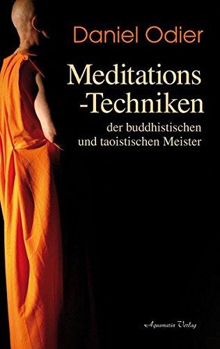 Meditations-Techniken der  buddhistischen und taoistischen Meister