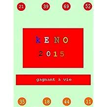 Système keno 2015: loterie