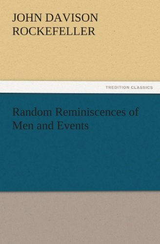 Random Reminiscences of Men and Events (English Edition)