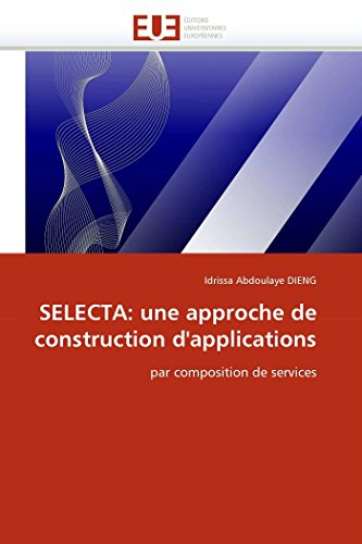 Selecta: une approche de construction d''applications par Idrissa Abdoulaye DIENG