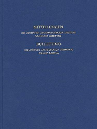 """Mitteilungen des Deutschen Archäologischen Instituts, Römische Abteilung (Mitteilungen des Deutschen Archäologischen Instituts. Römische Abteilung (""""Römische Mitteilungen""""), Band 114)"""