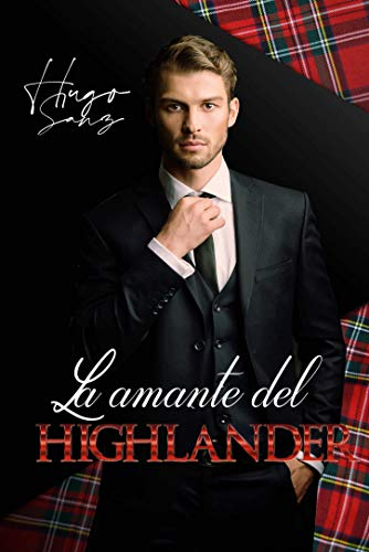 La amante del Highlander (Spanish Edition)
