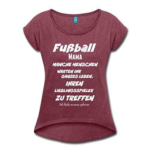 Spreadshirt Fußball Mama Spruch Frauen T-Shirt mit gerollten Ärmeln, M, Bordeauxrot meliert