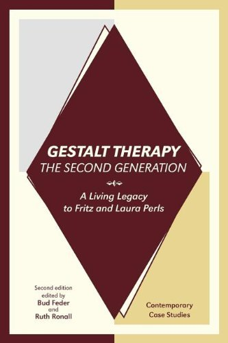 Gestalt Therapy, the Second Generation: A Living Legacy to Fritz and Laura Perls by Bud Feder (Editor), Ruth Ronall (Editor) (1-Oct-2011) Paperback