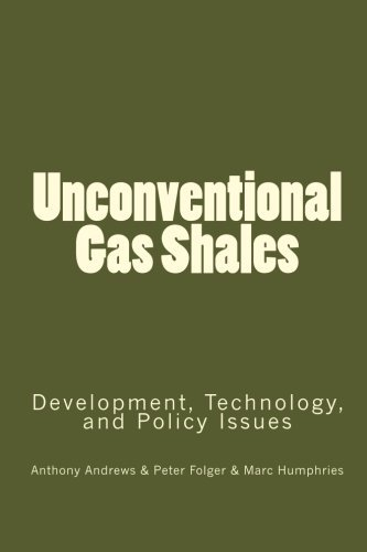 unconventional-gas-shales-development-technology-and-policy-issues-by-anthony-andrews-2010-04-11