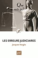 Les erreurs judiciaires de Jacques Vergès