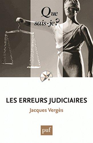 Les erreurs judiciaires par Jacques Vergès