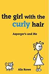 The Asperger's and Me: Girl with the Curly Hair Paperback