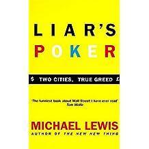 Liar's Poker: Playing the Money Markets (Coronet Books)
