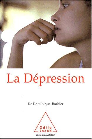 La Dépression par Dominique Barbier