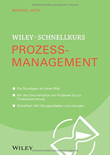 Wiley-Schnellkurs Prozessmanagement