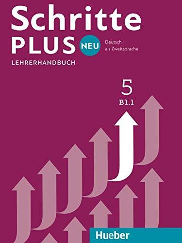 Schritte plus Neu. Lehrerhandbuch. Per le Scuole superiori: 5