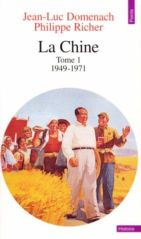 La Chine, tome 1 par Jean-Luc Domenach