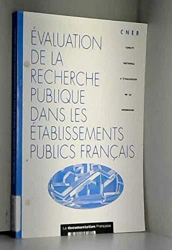 Evaluation de la recherche publique dans les établissements publics français