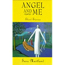 Angel and Me: Short Stories for Holy Week