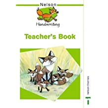 Nelson Handwriting - Evaluation Pack: Nelson Handwriting Teacher's Book: Teacher's Guide