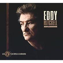 Les 50 Plus Belles Chansons D'Eddy Mitchell