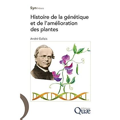 Histoire de la génétique et de l'amélioration des plantes (Synthèses)