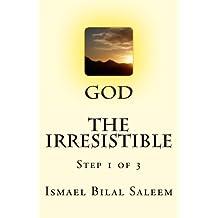 God The Irresistible