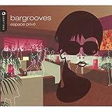 Bargrooves Espace Privé
