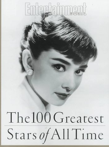 The 100 Greatest Stars of All Time: Editor, Alison Gwinn ; Senior Writer, Ty Burr (Inc Weekly, Entertainment)