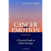 Cancer and Emotion 3e: Practical Guide to Psycho-oncology