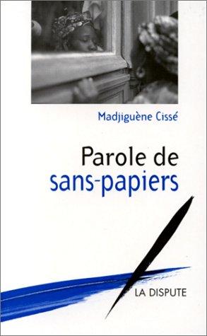 Parole de sans-papiers par Madjigène Cissé
