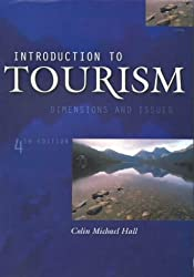 Introduction to Tourism: Dimensions and Issues